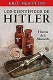 Los científicos de Hitler. Historia de la Ahnenerbe (NO FICCIÓN)