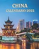 Calendario China 2022: Libro calendario mensual 2022 con imágenes de China