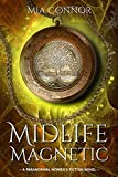 Midlife Magnetic: A Paranormal Women's Fiction Novel (A New Beginning Series Book 6) (English Edition)