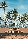 La Isla Misteriosa: Libro COMPLETO - (Clásico)