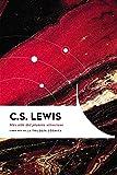 Más allá del planeta silencioso: Libro 1 de La trilogía cósmica