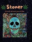 Libro de colorear Stoner para adultos: Un interesante libro para colorear psicodélico   Relájese y alivie el estrés   Trippy para colorear