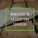 Beneficios de la escritura expresiva