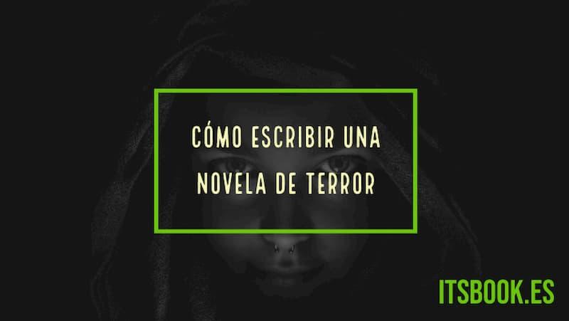 Cómo escribir una novela de terror