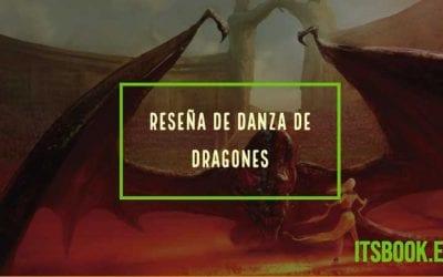 Reseña de Danza de dragones