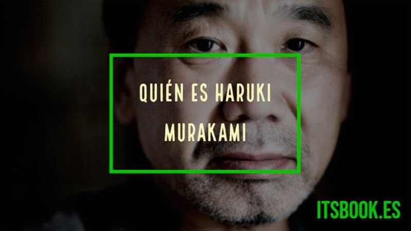 ¿Quién es Haruki Murakami?