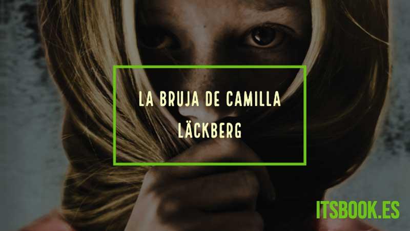 La bruja de Camilla Läckberg