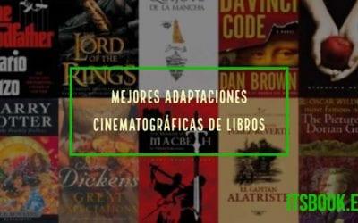 Mejores adaptaciones cinematográficas de libros