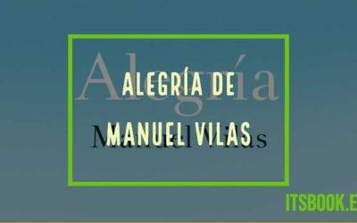 Alegría de Manuel Vilas