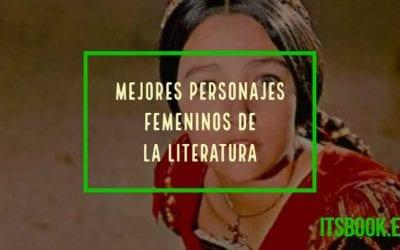 Mejores personajes femeninos de la literatura